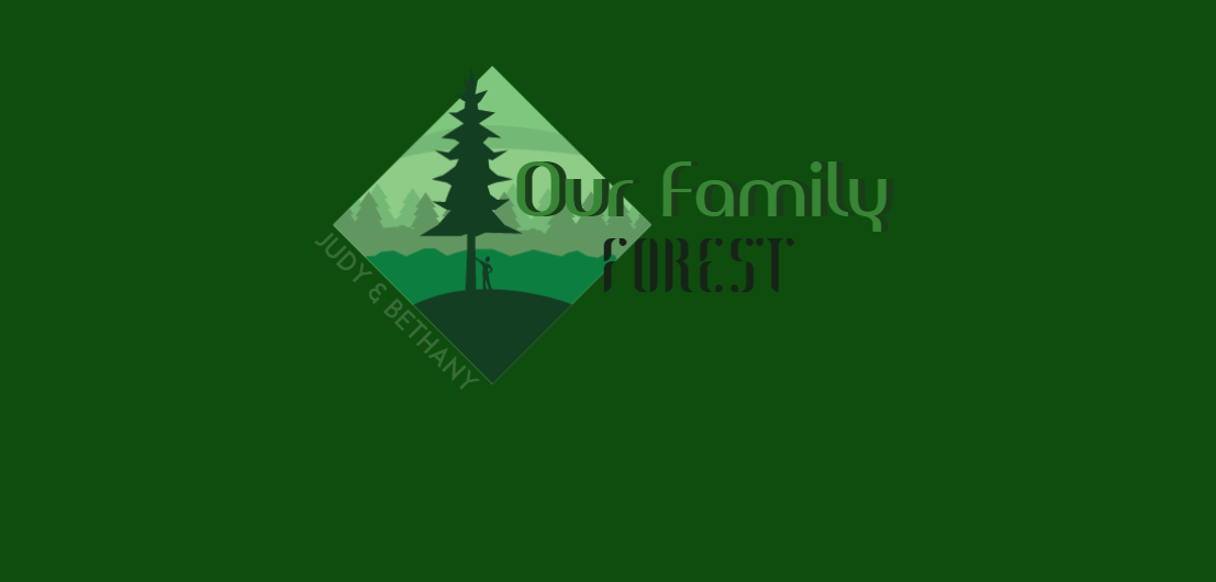 Welcome to Our Family Forest - Coming Soon!